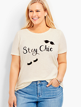 Stay Chic Tee