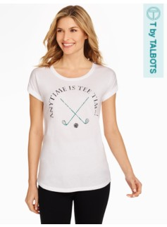 """Anytime Is Tee Time"" Tee"